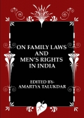 ON FAMILY LAWS  AND  MEN'S RIGHTS IN INDIA
