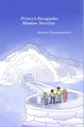 Princy's Escapades: Mission Noctilus