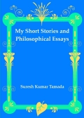 My Short Stories and Philosophical Essays