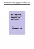 The problems in the existing world with proof and their solutions to overcome (eBook)
