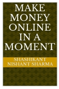 Make Money Online in a Moment