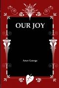 Our Joy