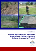 Organic Agriculture: Its Impact and Application in Different Land Use Systems of Arunachal Pradesh