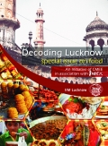 DECODING LUCKNOW - special issue on food (eBook)