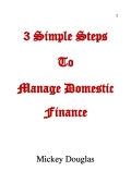3 Simple Steps to Manage Domestic Finance