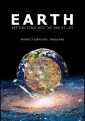 EARTH-NEITHER START NOR THE END OF LIFE, A blend of Science and Philosophies
