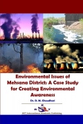 Environmental Issues of Mehsana District: A Case Study for Creating Environmental Awareness