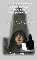 Faceless!