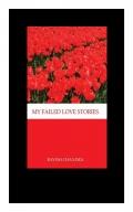 MY FAILED LOVE STORIES