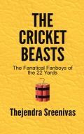 The Cricket Beasts - The Fanatical Fanboys of the 22 Yards