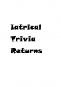 Iatrical Trivia Returns