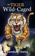 the tiger wild or caged
