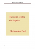 The Solar eclipse via Physics