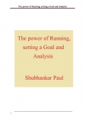 The power of Running, setting a Goal and Analysis