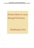 Society bless or curse through Perfection (e-book)