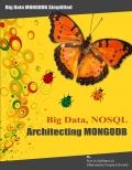 Big Data, NOSQL, Architecting MongoDB