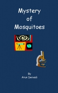 Mystery of Mosquitoes