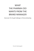 What The Pharma CEO Wants From The Brand Manager