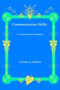 Communication Skills : A Comprehensive Handbook