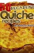 50 Decadent Quiche Recipes