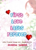 FIRST  LOVE  LASTS  FOREVER