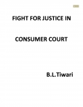 FIGHT FOR JUSTICE IN CONSUMER COURT