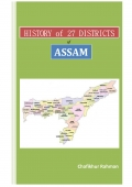 HISTORY OF 27 DISTRICTS OF ASSAM