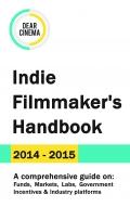 Indie Filmmaker's Handbook