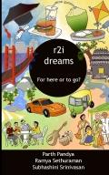 r2i dreams