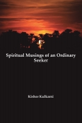 Spiritual Musings of an Ordinary Seeker