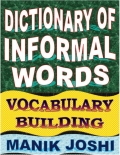 Dictionary of Informal Words