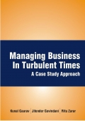 Managing Business in Turbulent Times: A Case Study Approach