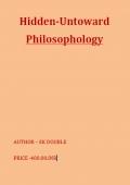 HIDDEN UNTOWARDS - PHILOSOPHOLOGY (eBook)