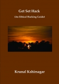 Get Set Hack (An Ethical Hacking Guide)