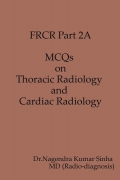 FRCR PART 2A,MCQs on Thoracic and Cardiac Radiology