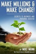 Make millions and Make change