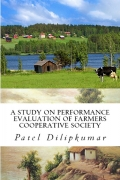 A study on Performance evaluation of Farmers Cooperative Society