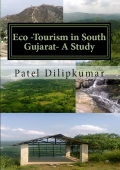 Eco –Tourism in South Gujarat:A Study