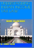 UNDERSTANDING INDIAN INCOME TAX LAW