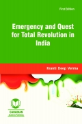 Emergency and Quest for Total Revolution in India