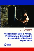 A Comprehensive Study of Physical, Physiological and Anthropometric Characteristics of Punjab and Haryana  Boxers