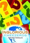 Inglorious Kweezerds
