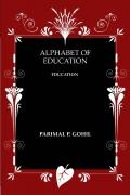 ALPHABET OF EDUCATION