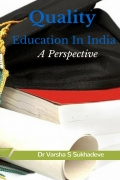 QUALITY EDUCATION IN INDIA A PERSPECTIVE