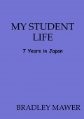 My Student Life - 7 Years in Japan