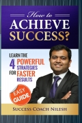 How to Achieve Success ?