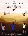 The Lost Treasures Of the Gold Mines