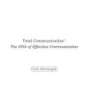 Total Communication: The DNA of Effective Communication