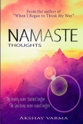 Namaste Thoughts (Volume One)