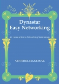 Dynastar Easy Networking - An Introduction to Networking Terminology